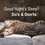 Good Night's Sleep? The Do's and Don'ts
